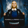 FuneralForAFriend-Hours