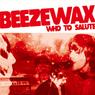 Beezewaxwhotosalute